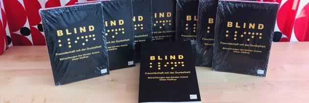 Teil zwei: Buchvorstellung: Blind – Freundschaft mit der Dunkelheit!