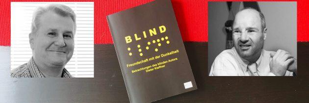 Buchvorstellung: Blind – Freundschaft mit der Dunkelheit!